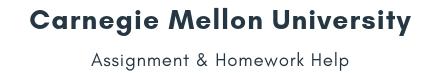 Carnegie Mellon University Assignment &Homework Help